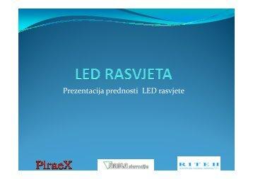 Prezentacija prednosti LED rasvjete - Riteh