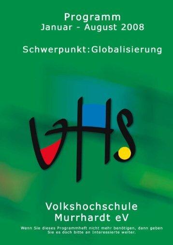 Semester 2008/1 Volkshochschule Murrhardt eV 1