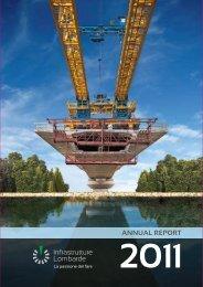 ANNUAL REPORT Annual Report 2011 - Infrastrutture Lombarde