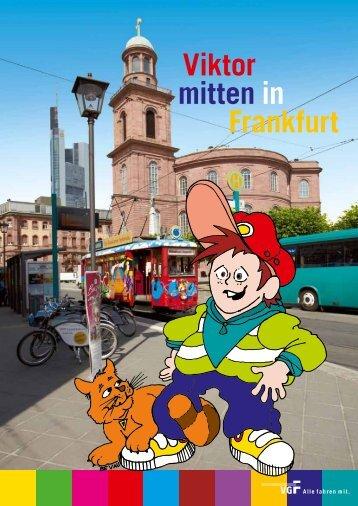 Viktor mitten in Frankfurt - VGF