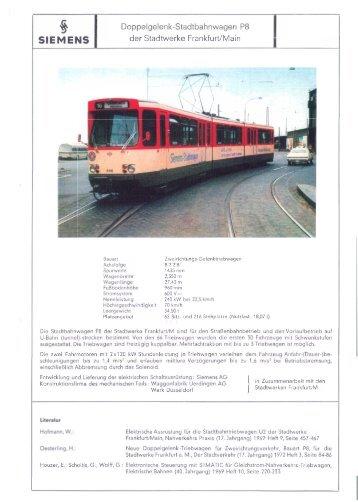 'g Doppelgelenk-Stadtbahnwagen P8 SIE M E NS der ... - VGF