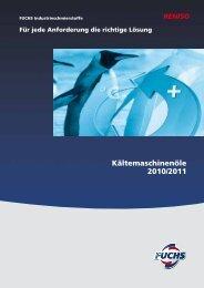 Kältemaschinenöle 2010/2011 - Fuchs Europe Schmierstoffe GmbH