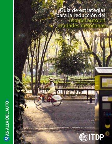 Guía de estrategias para la reducción del uso del auto en ciudades mexicanas