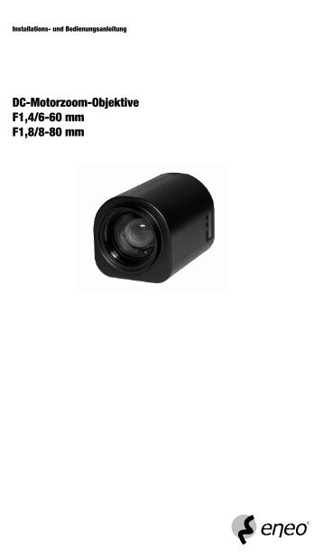 DC-Motorzoom-Objektive F1,4/6-60 mm F1,8/8-80 mm - Videor