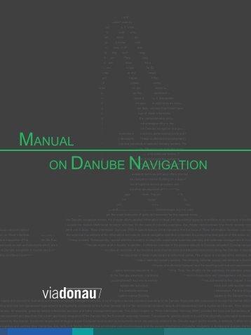 MANUAL ON DANUBE NAVIGATION - via donau