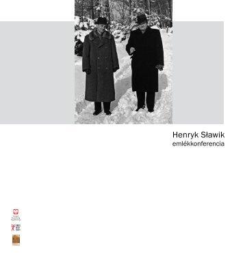 Henryk Sławik - Lengyel Intézet