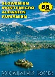 SLOWENIEN MONTENEGRO ALBANIEN RUMÄNIEN - BG tours