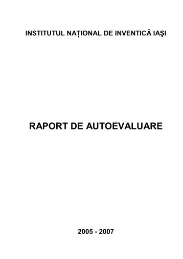 RAPORT DE AUTOEVALUARE - Institutul National de Inventica Iasi