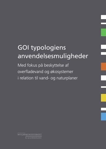 GOI typologiens anvendelsesmuligheder - Naturstyrelsen