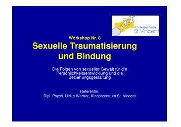 Sexuelle Traumatisierung und Bindung - Kinderzentrum St. Vincent