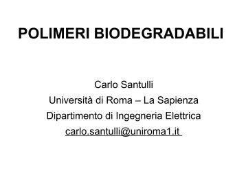 Polimeri biodegradabili (2008) - carlo santulli home page