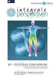 ILP – IntegraLe LebensPraxIs - Integrales Forum