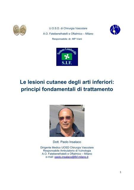 Le lesioni cutanee degli arti inferiori. - S.I.F. Sezione Lombardia