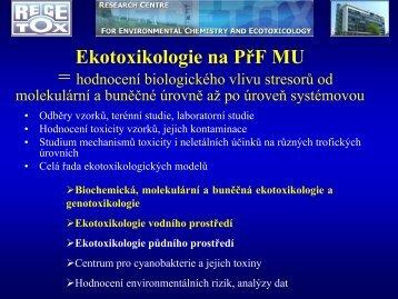 Ekotoxikologie vodního prostředí - Centrum pro výzkum toxických ...