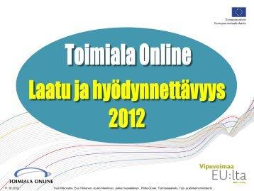 Toimiala Online Laatu- ja hyödynnettävyys tutkimus 2012 (pdf)