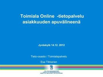Toimiala Onlinen käyttöohjeet - Keski-Suomi Ennakoi