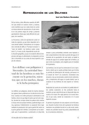 Los delfines son polígamos y bisexuales. La actividad bise- xual de ...