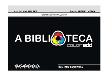 BIBLIOTECA colorADD - UMA HISTÓRIA INCLUSIVA ... - Ler ebooks