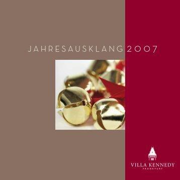 JAHRESAUSKLANG 2007 - Villa Kennedy