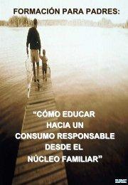 Cómo Educar hacia un Consumo Responsable desde el Núcleo ...