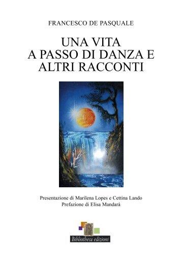 DE PAsquALE – uNA VITA A PAssO DI DANZA - Sindacato Libero ...