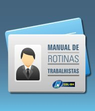 Guia de Rotinas Trabalhistas - CDL/BH
