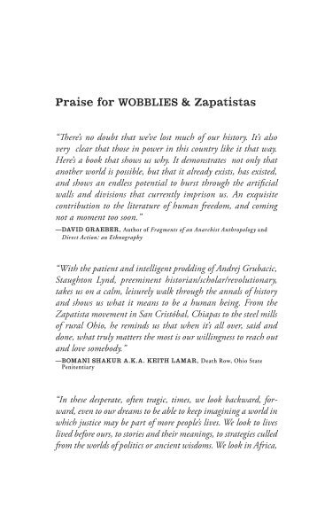"in praise of the 'wobblies' by Praise for wobblies & zapatistas ""there's no doubt that we've lost much of our history it's also very clear that those in power in this country like it that way."