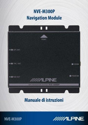 Manuale di istruzioni di Modulo di Navigazione NVE-M300P 1 - Alpine