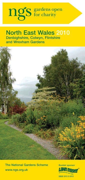 North East Wales 2010 - NGS - National Gardens Scheme