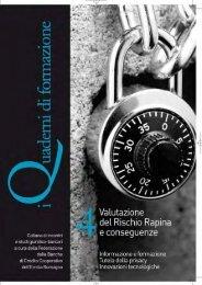 I quaderni della formazione: 4 - Valutazione del rischio rapina e ...