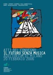 Atti del Convegno Il futuro senza musica, Milano, 20 ... - Franco Fabbri