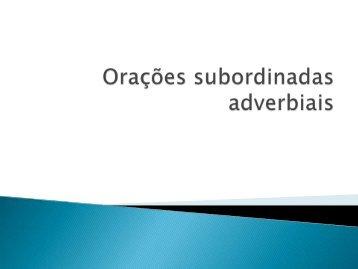 Orações subordinadas adverbiais - Sagrado - Rede de Educação