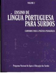 Ensino de Língua Portuguesa para Surdos - Ministério da Educação