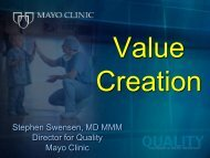 Presentation by Stephen Swensen, MD, MMM, FACR, Director for ...