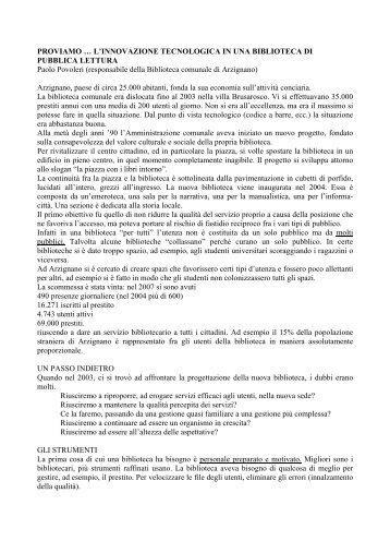 Proviamo... L'innovazione tecnologica in una ... - Trentino Cultura