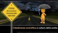 Cittadinanza scientifica e cultura della scelta