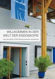 WILLKOMMEn In DER WELT DER EnDOSKOPIE - Karl Storz