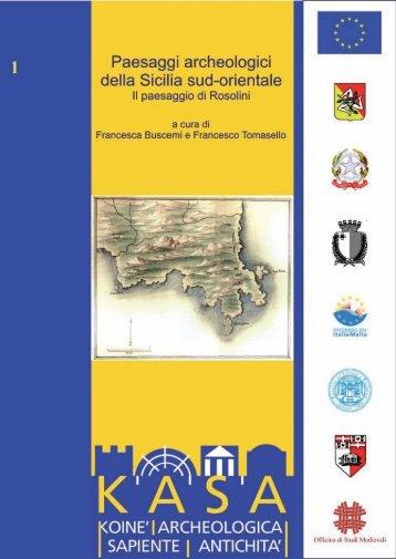 Paesaggi Archeologici della Sicilia Sud-orientale - La Sicilia in Rete