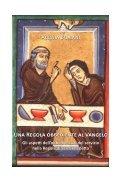 9 Una Regola obbediente al Vangelo. Gli aspetti dell'obbedienza e ... - Page 7