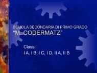 Presentazione Scuola secondaria M. Codermatz