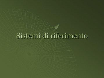 Sistemi di riferimento - rigacci.org