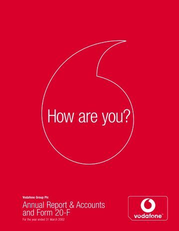 Annual Report ? 31 March 2002 (PDF 1.03MB) - Vodafone