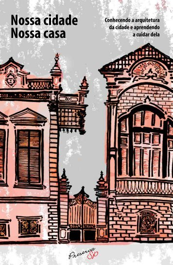 Nossa cidade Nossa casa - Preserva SP