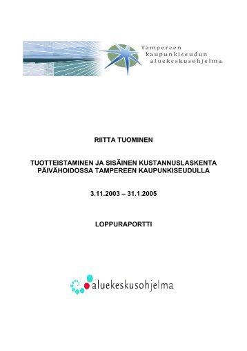RIITTA TUOMINEN TUOTTEISTAMINEN JA SISÄINEN ... - Kunnat.net