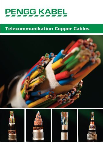 Telecommunication Copper Cables - PENGG KABEL GmbH
