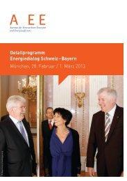 Detailprogramm Energiedialog Schweiz – Bayern München ... - A EE