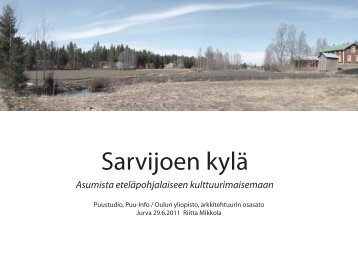 Sarvijoen kylän kehittämissuunnitelma, Riitta Mikkola (pdf) - Puuinfo