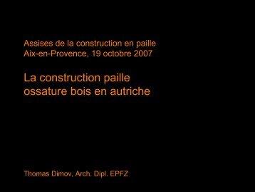 La construction paille ossature bois en autriche - Le Gabion