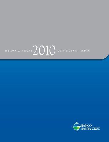 MEMORIA ANUAL UNA NUEVA VISIÓN - Banco Santa Cruz