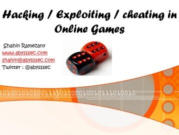 Hacking / Cheating in Online Games - Abysssec